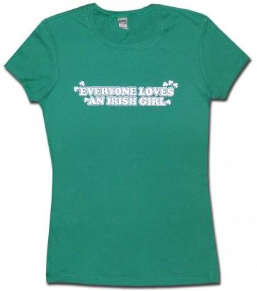 Everyone Loves An Irish Girl Babydoll Shirt