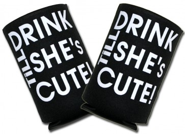 Drink Til' She's Cute Koozies : Collapsible Coolie Set