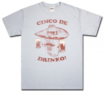 Cinco De Drinko T Shirt Boozingear Com