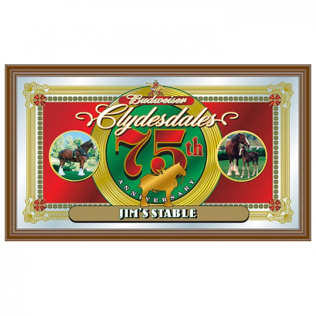 Budweiser Clydesdales 75th Anniversary Bar Mirror