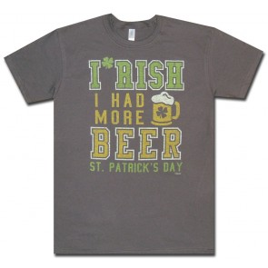 Irish I Had More Beer T Shirt
