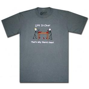 Life Is Crap T-Shirt : Beer Pong Shirt