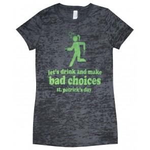 St. Patrick's Day 'Drink & Make Bad Choices' Babydoll Shirt