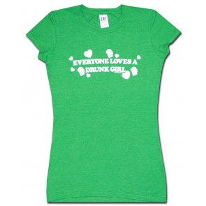 Beer Women's Babydoll : Green Drunk Girl Shirt